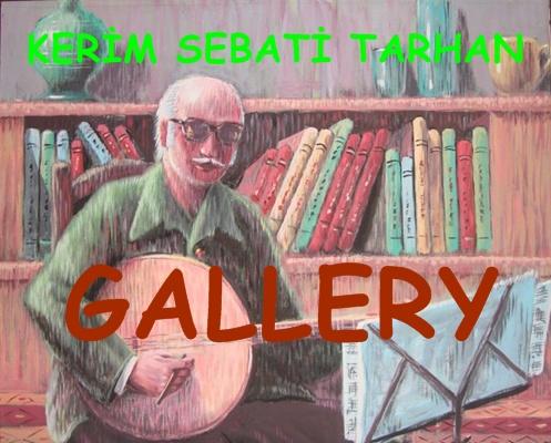 Turkish Artist Kerim Sebati Tarhan Art Gallery - Ressam Kerim Sebati Tarhan Resim Galerisi